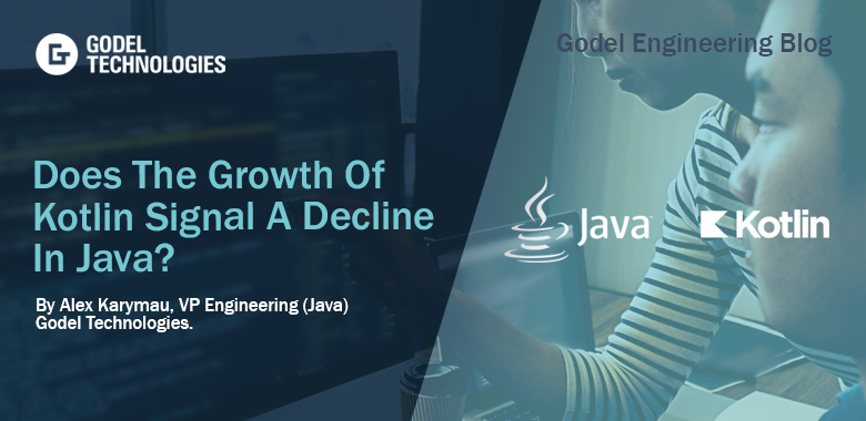 Does The Growth Of Kotlin Signal A Decline In Java f